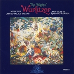 Cover for The Mighty Wurlitzer: Music For Movie-Palace Organs