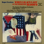 Cover for Sessions, Roger/When Lilacs Last in the Dooryard Bloom'd