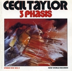 Cover for Cecil Taylor: 3 Phasis