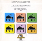 Cover for Carpenter, John Alden: Collected Piano Works