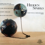 Cover for Hidden Sparks: Violin Works of Carter, Machover, Melby & Shapey