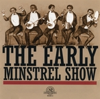 Cover for The Early Minstrel Show