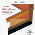 Cover for Cage/Harrison/Rouse/Kurtz/Bazelon/Verplanck: Percussion Works