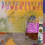 Cover for Ned Rothenberg: Powerlines