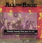 Cover for All the Rage: Mandolin Ensemble Music From 1897-1924