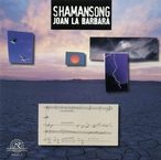 Cover for Joan La Barbara: Shamansong
