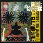 Cover for George Rochberg: String Quartets 3-6