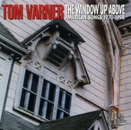 Cover for Tom Varner: Window Up Above