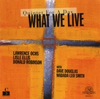 Cover for What We Live: Quintet For A Day