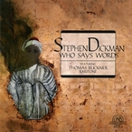 Cover for Stephen Dickman: Who Says Words