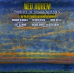 Cover for Ned Rorem: Evidence of Things Not Seen