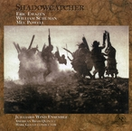 Cover for Juilliard Wind Ensemble: Shadowcatcher