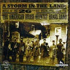 Cover for A Storm in the Land: Music of the 26th N.C. Regimental Band, CSA