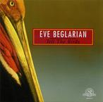 Cover for Eve Beglarian: Tell The Birds