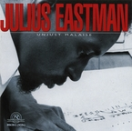 Cover for Julius Eastman: Unjust Malaise