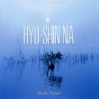 Cover for Hyo-shin Na: All the Noises