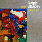 Cover for Ralph Shapey: Radical Traditionalism