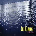 Cover for Lei Liang: Milou
