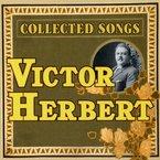 Cover for Victor Herbert: Collected Songs