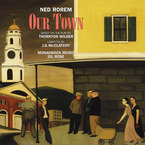Cover for Ned Rorem: Our Town