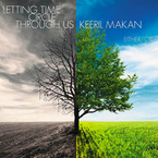 Cover for Keeril Makan: Letting Time Circle Through Us