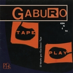 Cover for Kenneth Gaburo - Tape Play