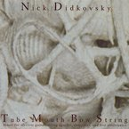 Cover for Nick Didkovsky: Tube Mouth Bow String