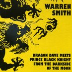 Cover for Warren Smith: Dragon Dave Meets Prince Black Knight from the Darkside of the Moon