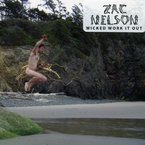 Cover for Zac Nelson: Wicked Work It Out
