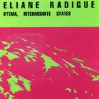 Cover for Eliane Radigue: Kyema, Intermediate States