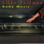 Cover for Ellen Fullman - Body Music
