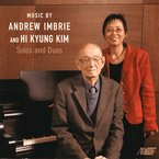 Cover for Music by Andrew Imbrie and Hi Kyung Kim