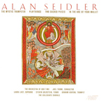 Cover for Alan Seidler: Vocal and Choral Works (1990-2008)