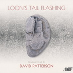 Cover for David Patterson: Loon's Tail Flashing