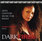 Cover for Dark Fires: 20th Century Music for Piano