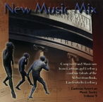 Cover for Eastman American Music Series, Vol. 9 - New Music Mix
