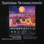 Cover for Stanislaw Skrowaczewski: Works for Orchestra