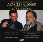 Cover for Orchestral Music of Arnold Rosner Vol. 1