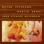 Cover for Music of Wayne Peterson, Martin Brody & John Stewart McLennan