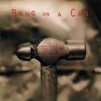 Cover for Bang on a Can Live, Vol. 1