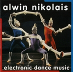 Cover for Alwin Nikolais: Electronic Dance Music