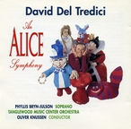 Cover for David Del Tredici: An Alice Symphony