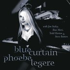 Cover for Phoebe Legere: Blue Curtain