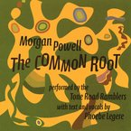 Cover for Morgan Powell: The Common Root