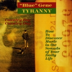 Cover for Blue Gene Tyranny: Country Boy Country Dog