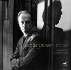 Cover for Earle Brown: Tracer – Chamber Works 1952-1999