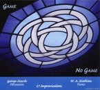 Cover for George Marsh and W.A. Mathieu: Game/No Game