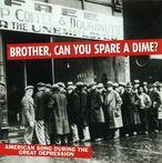 Cover for Brother, Can You Spare a Dime?