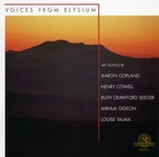 Cover for Voices From Elysium: Art Songs by Copland, Cowell, Seeger, Gideon, and Talma