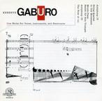 Cover for Kenneth Gaburo: Five Works for Voices, Instruments and Electronics